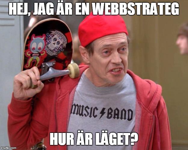 Steve Buscemi som ungdom med texten Hej., jag är en webbstrateg, hur är läget?